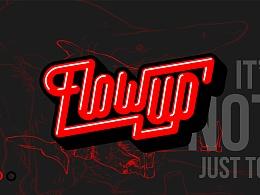 FLOW UP 英文字体设计