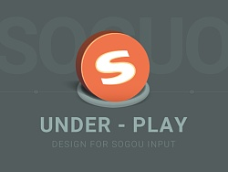 UNDER - PLAY - 搜狗输入法