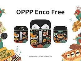 #OPPP EncoFree,聆听夜里的森林之歌 #