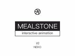 MEALSTONE #2 @NEKO