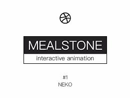 MEALSTONE #1 @NEKO