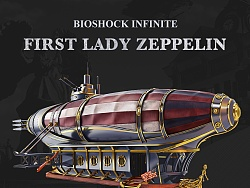 Bioshock Infinite - First Lady Zeppelin