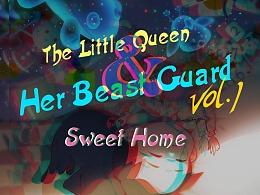 The Little Queen & Her Beast Guard ~Vol.1~