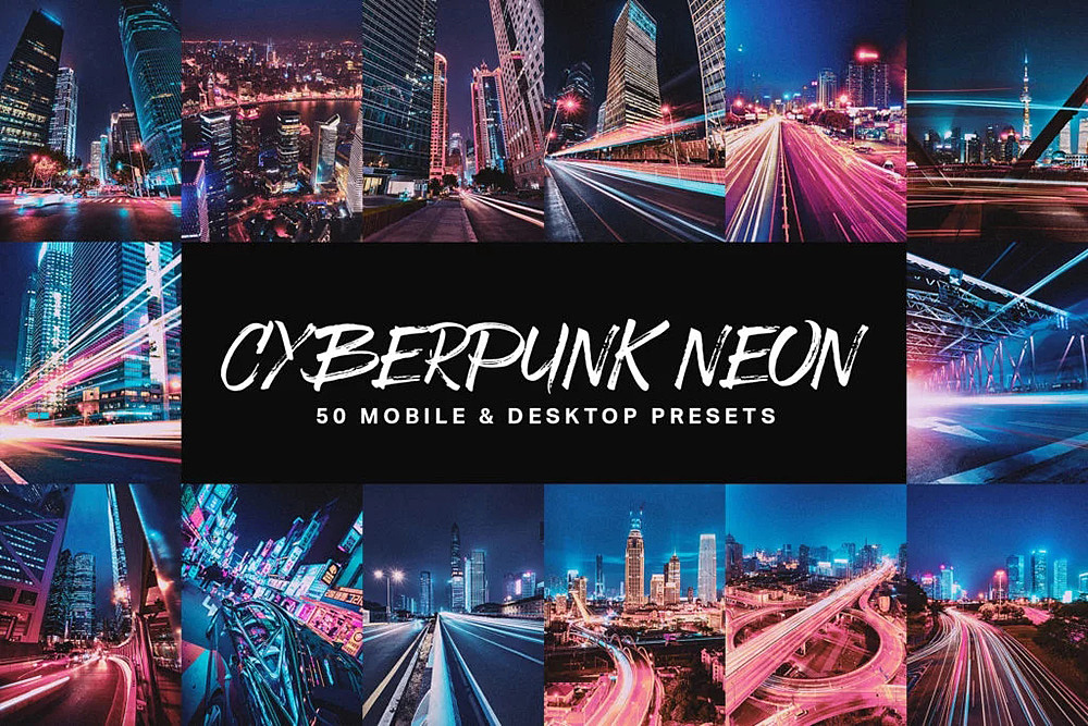 【P247】赛博朋克城市夜景风光LR预设+LUT预设 Cyberpunk Neon Lightroom Presets