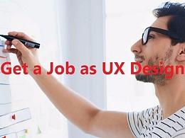 0设计经验,如何找到一份UX设计师的工作?