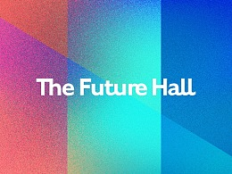 The Future Hall 品牌设计