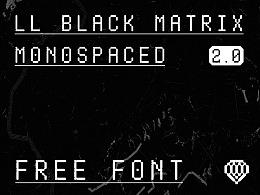 LL BLACK MATRIX 2.0|西文等宽字体