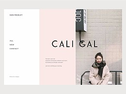《CALI GAL》品牌设计 · The best is yet to be.