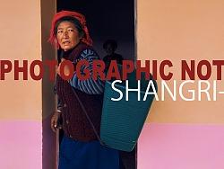 摄影笔记丨香格里拉