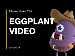 Eggplant Video APP Design V1.2 ——Record life