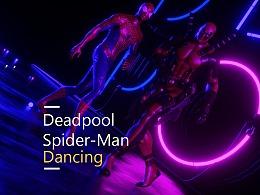 Deadpool·死侍 & 蜘蛛侠 基友之舞