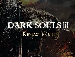 【黑暗之魂3—重置版】Dark Souls Remastered