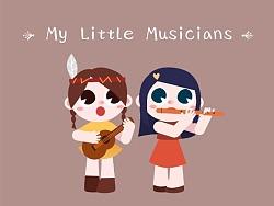 小音乐家们 My Little Musicians
