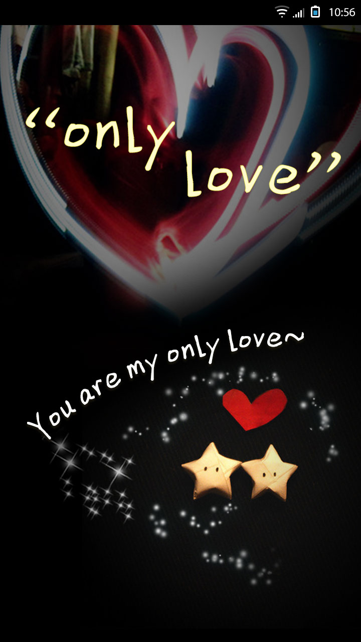 only~love~ you are my only love.