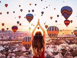 卡帕多西亚 热气球之旅 你最想和谁一起去么