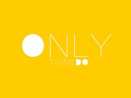 ONLY THINKDO