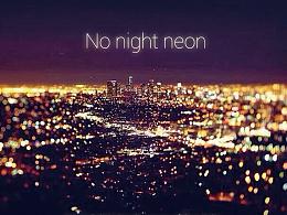 NO night neon(不夜霓虹)