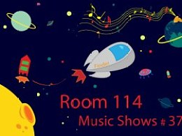 Room 114 Music Shows#37
