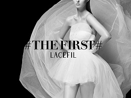 LACEFIL定制#THE FIRST#系列