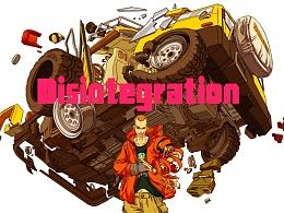 Disintegration【分解世界】