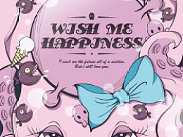 wish me happyness