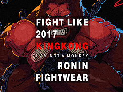 FIGHT LIKE KINGKONG