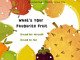 插画绘本《What's Your Favorite Fruit》