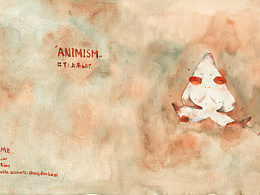 ANIMISM 万物皆有灵
