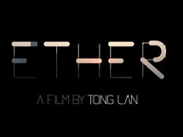 """以太"" - ETHER by Tong LAN"