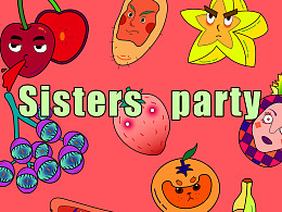 《Sisters  party》