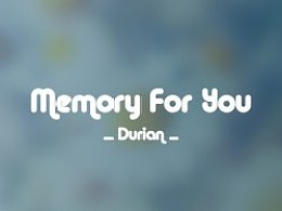 Memory For You