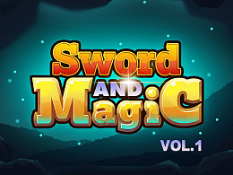 Sword and Magic - 剑与魔法 - VOL.1【文末小福利】
