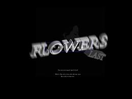 《LAST FLOWERS》字体设计/组合形式