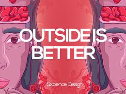 OUTSIDE IS BETTER