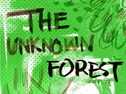 THE UNKNOWN FOREST