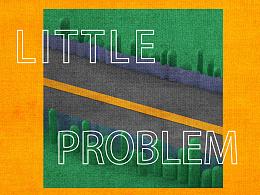 LITTLE PROBLEM/小问题)动画