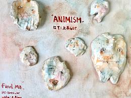 ' ANIMISM 万物皆有灵 ' 的延展黏土系列