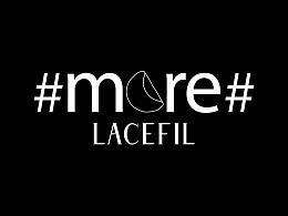 LACEFIL 2017 #more# 系列CAMPAIGN