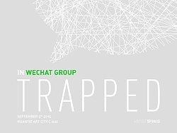 Trapped in Wechat Group!