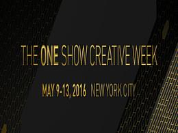2016 One Show国际创意节购票开启,五大看点全面来袭